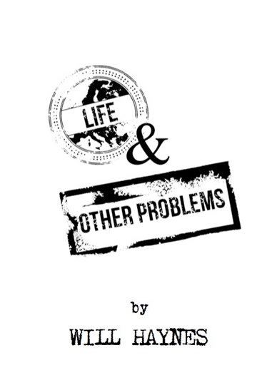 life & other problems